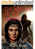 The Burden of the Crown (Sword Masters Book 3)