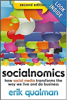 Socialnomics: How Social Media Transforms the Way We Live and Do Busines