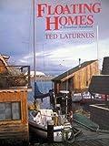 Floating Homes: A Houseboat Handbook