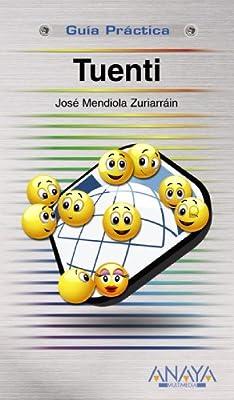 Tuenti (Guias Practicas / Practical Guides) (Spanish Edition)