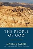The People of God: (1597528528) by Barth, Markus