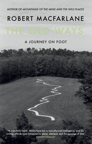 the-old-ways-a-journey-on-foot