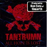All Hope Is Lost ~ Tantrumn
