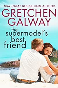 The Supermodel's Best Friend by Gretchen Galway ebook deal