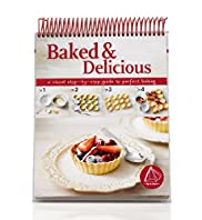 Baked & Delicious Recipe Book