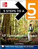 5 Steps to a 5 AP Environmental Science, 2012-2013 Edition (5 Steps to a 5 on the Advanced Placement Examinations Series)