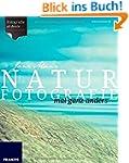 Naturfotografie mal ganz anders: Foto...