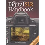 The Digital SLR Handbookby Michael Freeman