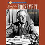 img - for Sterling Biographies: Franklin Delano Roosevelt: A National Hero book / textbook / text book