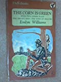 img - for The Corn Is Green - With Two Other Plays, The Druid's Rest & The Wind Of Heaven book / textbook / text book
