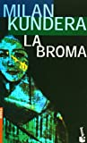 La broma (Spanish Edition) (8432216283) by Mil&aacute