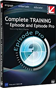 Class on Demand: Complete Training for Telestream Episode and Episode Pro (v5.0) Training Tutorial Hosted with Nate Caplin, 98070