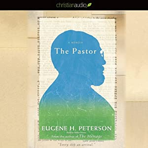 The Pastor: A Memoir | [Eugene H. Peterson]