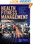Health Fitness Management - 2nd Editi...