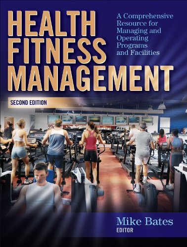 Health Fitness Management - 2nd Edition: A Comprehensive...