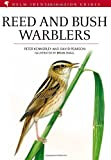 Reed and Bush Warblers (Helm Identification Guides)