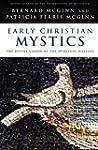 Early Christian Mystics: The Divine V...