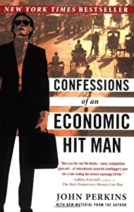 Cover of &quot;Confessions of an Economic Hit ...
