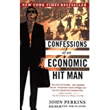 Confessions of an Economic Hit Man ~ John Perkins