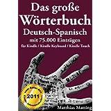 """Das gro�e W�rterbuch Deutsch-Spanisch mit 75.000 Eintr�genvon """"Matthias Matting"""""""