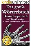 Das gro�e W�rterbuch Deutsch-Spanisch mit 75.000 Eintr�gen