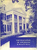 img - for The Felicianas of Louisiana, book / textbook / text book