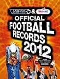 Press Association Barclays and Npower Official Football Records 2012: The Barclays Premier League & Npower Football League