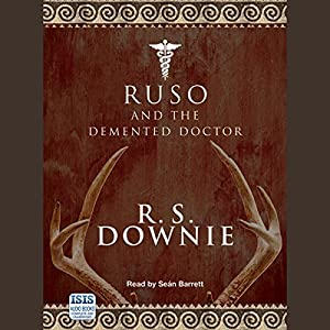 Ruso and the Demented Doctor Audiobook