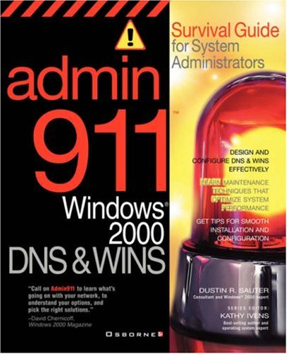 Admin911: Windows 2000 DNS & WINS