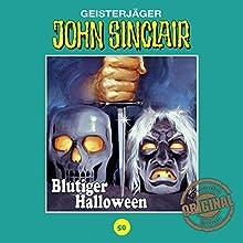 Blutiger Halloween (John Sinclair - Tonstudio Braun 50) Hörspiel von Jason Dark Gesprochen von:  div.
