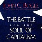 Battle for the Soul of Capitalism | John C. Bogle