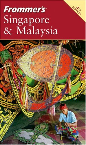 Frommer's Singapore & Malaysia (Frommer's Complete Guides)