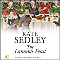 The Lammas Feast: A Roger the Chapman Medieval Mystery (       UNABRIDGED) by Kate Sedley Narrated by Peter Wickham