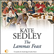 The Lammas Feast: A Roger the Chapman Medieval Mystery | [Kate Sedley]