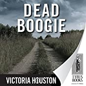 Dead Boogie: A Loon Lake Fishing Mystery, Book 7 | Victoria Houston