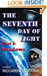 The Seventh Day of Light: Part I: Sha...