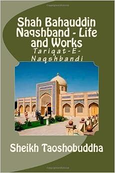 buy shah bahauddin naqshband life  works tariqat  naqshbandi book    prices