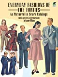 51 24STGLXL. SL160  Everyday Fashions of the Forties As Pictured in Sears Catalogs (Dover Fashion and Costumes)