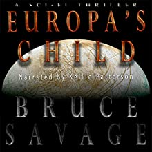 Europa's Child Audiobook by Bruce Savage Narrated by Kellie Patterson