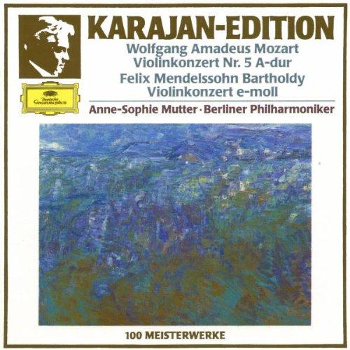 Mozart: Violin Concerto No. 5; Mendelssohn: Violin Concerto in E Minor