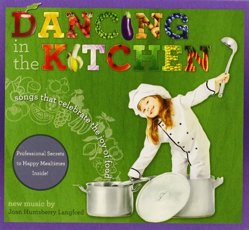 Dancing In Kitchen: Songs Celebrate Joy Of Food front-204209