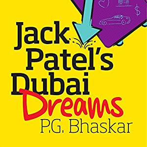Jack Patel's Dubai Dreams Audiobook