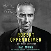 Robert Oppenheimer: A Life Inside the Center | [Ray Monk]