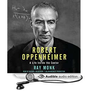 Robert Oppenheimer - A Life Inside the Center - Ray Monk