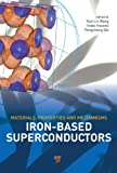 img - for Iron-based Superconductors: Materials, Properties and Mechanisms book / textbook / text book