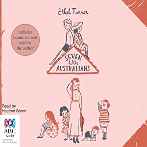 Seven Little Australians: Misrule Family, Book 1 | [Ethel Turner]