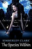 The Species Within (Battles ... - Kimberley Clark