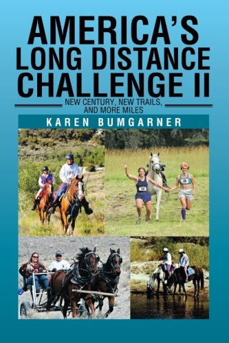 America's Long Distance Challenge II: New Century, New Trails, and More Miles