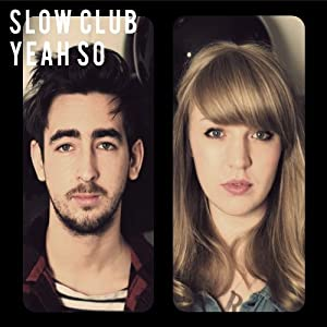 Yeah So (Bonus CD) Limited Edition Edition by Slow Club (2010) Audio CD