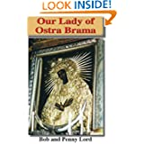 Our Lady of Ostra Brama (Many Faces of Mary Book II)
